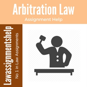 Arbitration Law Assignment Help