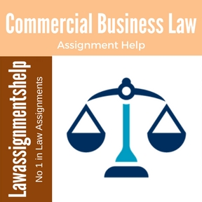 Commercial Business Law Assignment Help