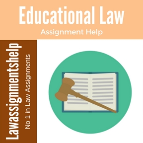 Educational Law Assignment Help