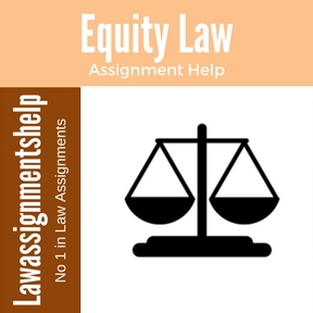 Equity Law Assignment Help