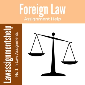 Foreign Law Assignment Help