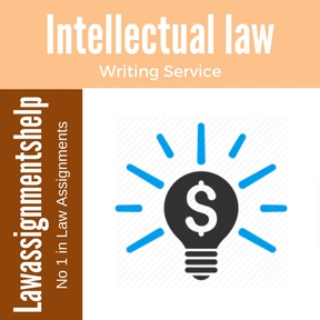 Intellectual law Assignment Help