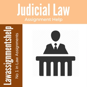 Judicial Law Assignment Help