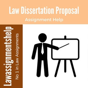 Law Dissertation Proposal Help