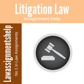 Litigation Law Assignment Help