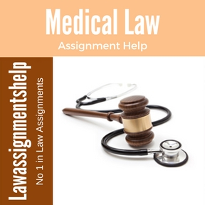 Medical Law Assignment Help