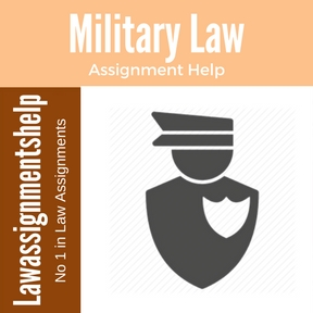Military Law Assignment Help