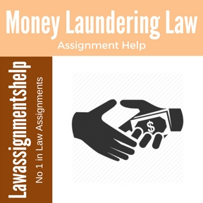 Money Laundering Law Assignment Help