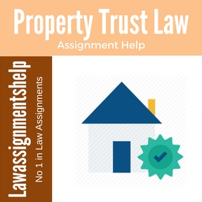 Property Trust Law Assignment Help