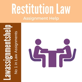 Restitution Law Assignment Help
