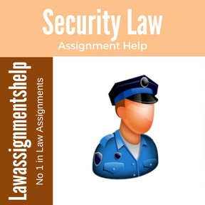 Security Law Assignment Help