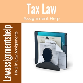 Tax Law Assignment Help
