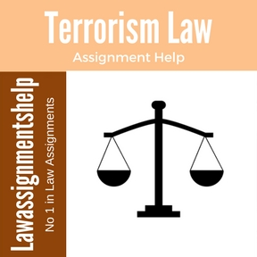Terrorism Law Assignment Help