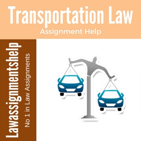 Transportation Law Assignment Help
