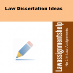 Law Dissertation Ideas