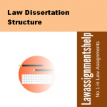 Law Dissertation Structure