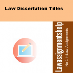 Law Dissertation Titles
