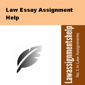 Law Essay Assignment Help